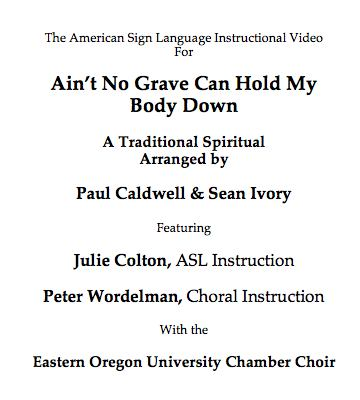 ain't no grave (satb) sign language dvd