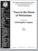 'twas in the moon of wintertime (satb)