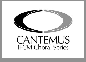 cantemus/ifcm choral series