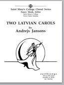 two latvian carols (ssaa)