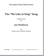 "the ""we like to sing"" song (unison) (pdf if ordered for choir)"