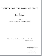 workin' for the dawn of peace (ttbb)