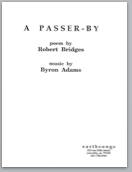 a passer by (ttbb) (pdf if ordered for entire choir)